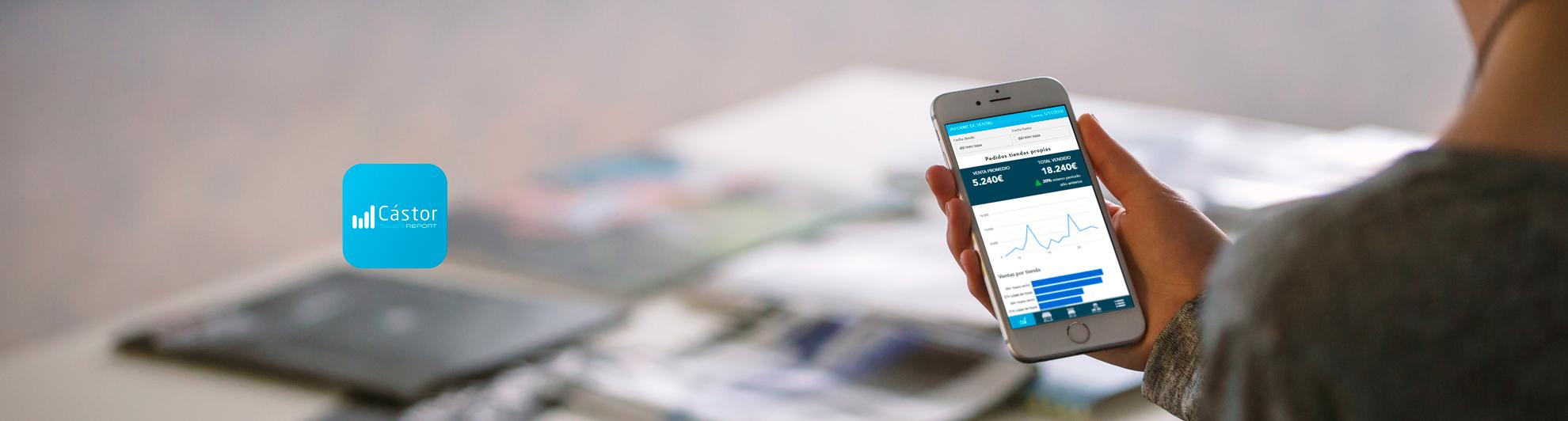 Cástor Sales Report, la nueva app con la que controlar todas tus ventas