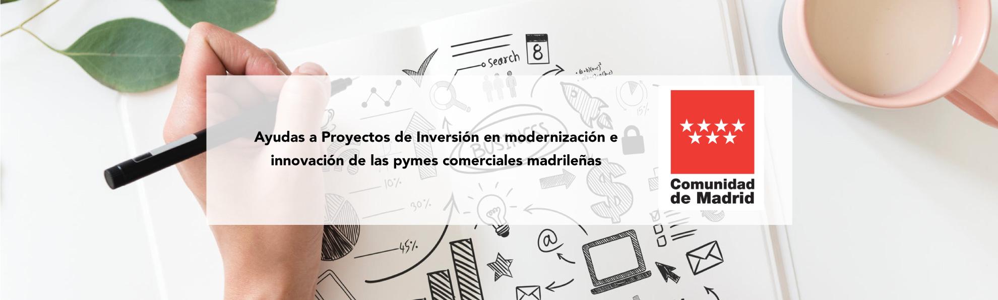 Ayudas para la inversión en modernización e innovación de las pymes madrileñas